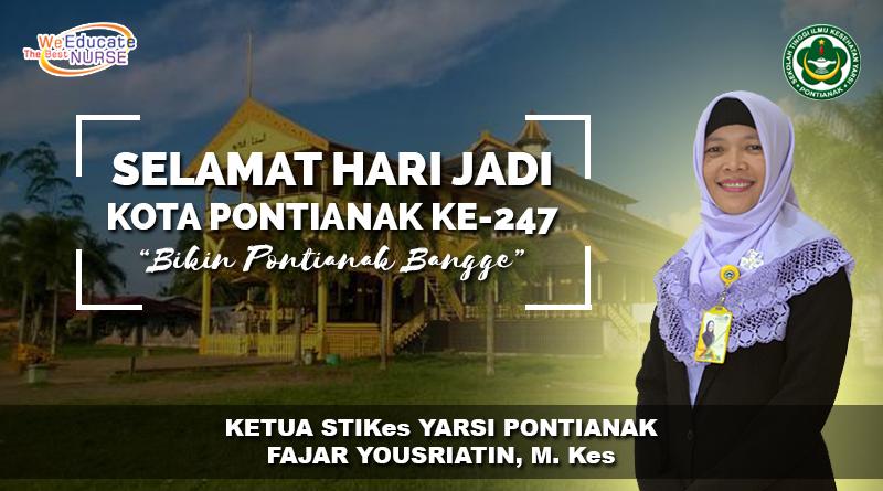 Ucapkan Selamat Hari Jadi Kota Pontianak Ke-247, Ini Harapan Ketua STIKes Yarsi