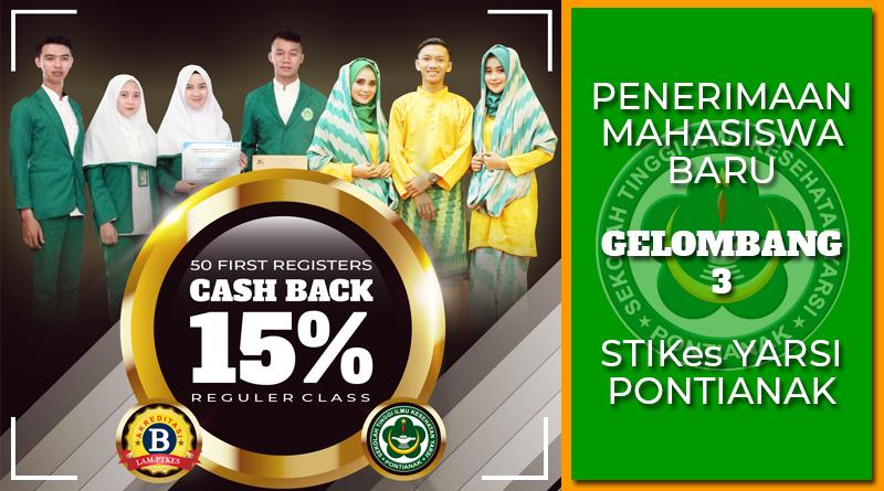 """""""Special Offer"""" Penerimaan Mahasiswa Baru STIKes Yarsi Pontianak"""