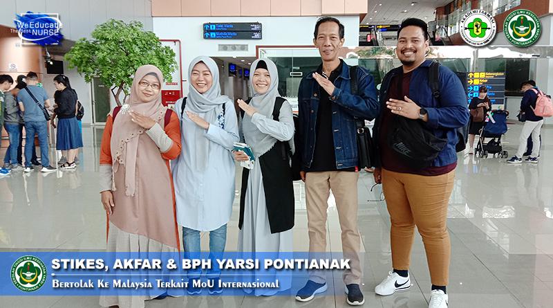 Jalin Kerjasama Internasional, STIKes Yarsi Pontianak Bidik Sejumlah Universitas Terbaik di Malaysia