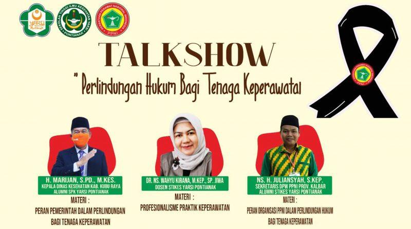"STIKes YARSI Pontianak menggelar Talkshow ""Perlindungan Hukum Bagi Tenaga Keperawatan"""