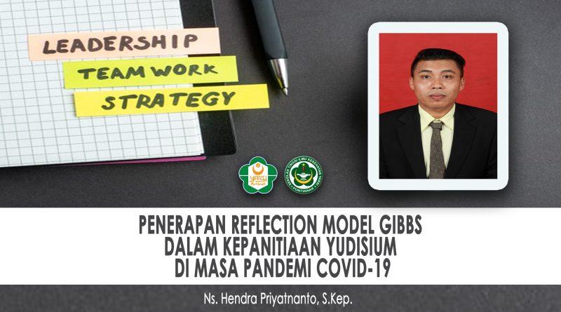 "PENERAPAN ""REFLECTION MODEL GIBBS"" DALAM KEPANITIAAN YUDISIUM DI MASA PANDEMI COVID-19"