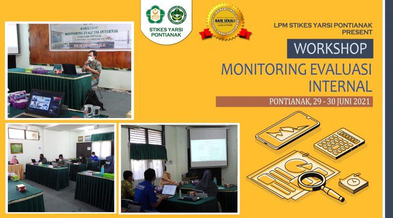 WORKSHOP MONITORING EVALUASI INTERNAL